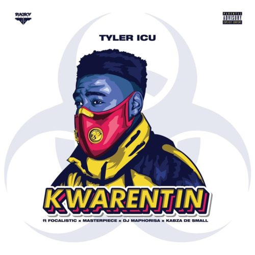 TylerICU – Kwarentin ft. Focalistic, Masterpiece, DJ Maphorisa & Kabza De Small Mp3 download