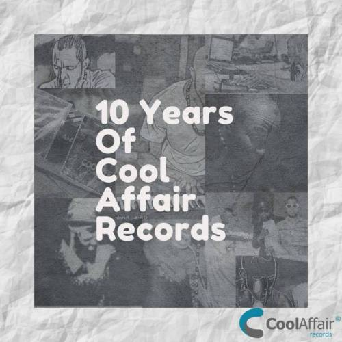 10 Years Of Cool Affair Records zip download