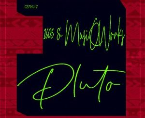 1605 & MusiQWorks – Pluto