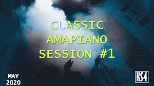 AMAPIANO MIX MAY 2020 - Classic Amapiano Collection Session 1 | Soulful Amapiano Mix Mp3 download
