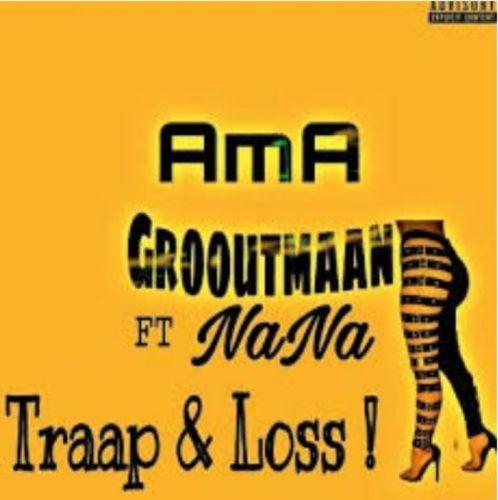 Ama Grooutmaan – Traap x Loss (Amapiano) Ft. Nana Mp3 download