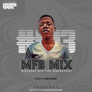 Amu Classic – MFB Mix #013 (Birthday Mix For Macarvelli) mp3 download
