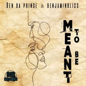 Ben Da Prince & BenjaminBliss – Meant To Be (Vocal Mix) Mp3 download