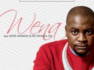 Benny Maverick – Wena ft. Skye Wanda & De Mogul SA Mp3 download