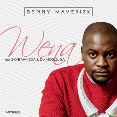 Benny Maverick – Wena ft. Skye Wanda & De Mogul SA Mp3 download