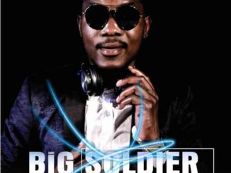 Bigsoldier & Dj Fanatick – Africa Be Safe