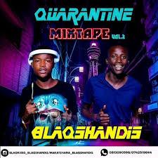 BlaqShandis - Quarantine Mixtape Vol.2 mp3 download