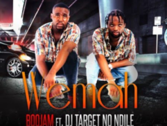 Boojam – Wemah Ft. DJ Target No Ndile mp3 download