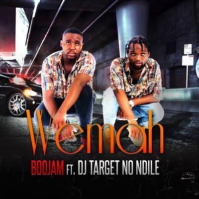 Boojam – Wemah Ft. DJ Target No Ndile mp3 download