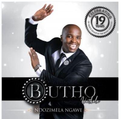 Butho Vuthela – Ndozimela Ngawe album zip