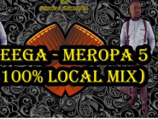 Ceega – Meropa 5 (100% Local Mix) Mp3 download