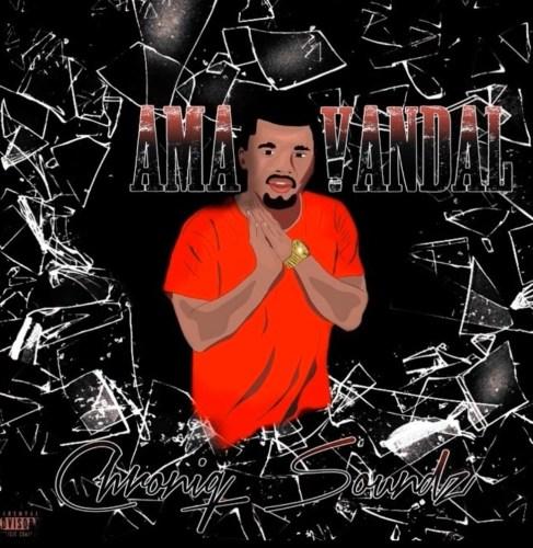 Chroniq Soundz – Ama Vandal mp3 download