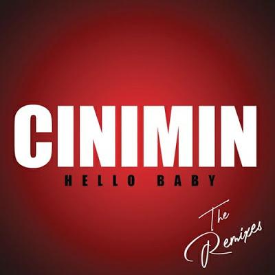 Cinimin – Hello Baby (Argento Dust Remix)