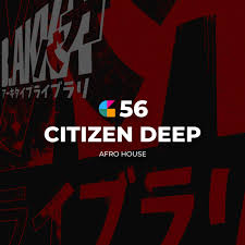 Citizen Deep – GeeGo 56 Mix Mp3 download