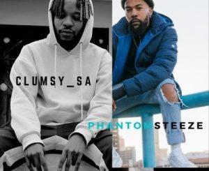 Clumsy SA & Phantom Steeze – PILA mp3 download