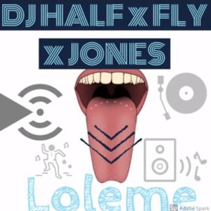 DJ HALF x FLY x JONES - Loleme (Amapiano 2020) mp3 download