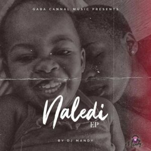 DJ Mandy – Naledi zip download