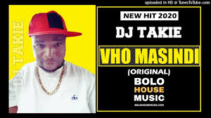 DJ Takie - Vho Masindi (New Hit 2020)