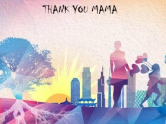 DJ Tears PLK – Thank You Mama (Mother's Day Special) mp3 download