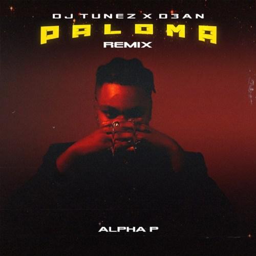 DJ Tunez – Paloma (Remix) (Amapiano) Ft. D3AN, Alpha P Mp3 download