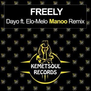 Dayo, Elo-Melo – Freely (Manoo Club Vocal Remix)