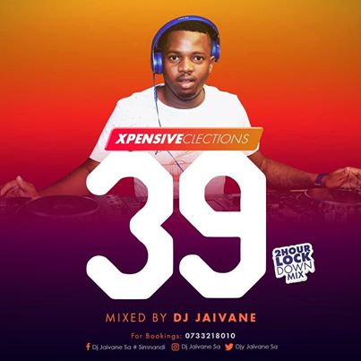 Dj Jaivane – XpensiveClections Vol 39 (2Hour Lockdown Mix) Mp3 download