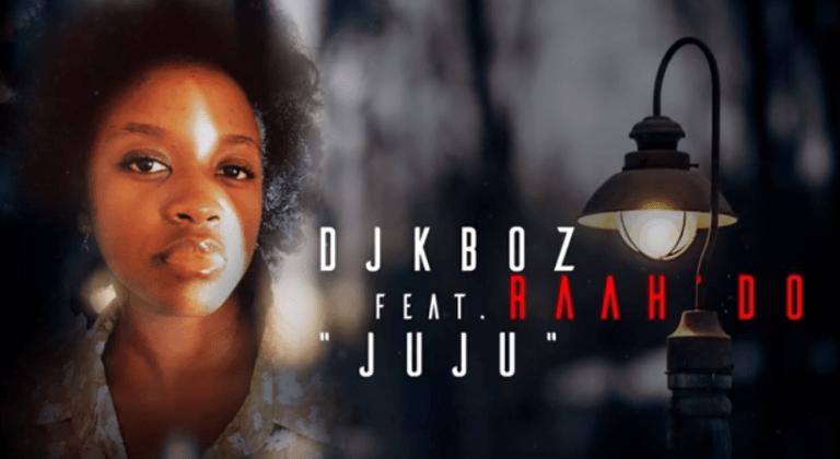 Dj Kboz – Juju Ft. Raah'do mp3 download