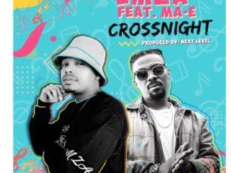 Emza – Crossnight Ft. Ma-E mp3 download