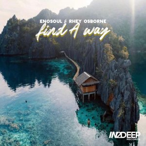 Enosoul & Rhey Osborne – Find A Way mp3 download