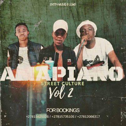 Entity MusiQ & Lil'Mo – Amapiano Street Culture Vol. 2 MixEntity MusiQ & Lil'Mo – Amapiano Street Culture Vol. 2 Mix
