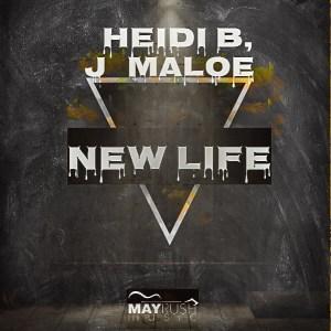 Heidi B & J Maloe – New Life mp3 download