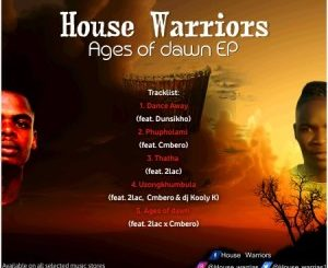 House Warriors – uZong'khumbula Ft. 2Las, Cmbero & DJ Kooly K Mp3 download