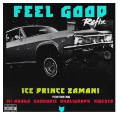 Ice Prince – Feel Good (Remix) Ft. Kwesta, M.I, Sarkodie, Khaligraph Jonesmp3 dowload