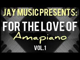 Jay Music - LockDown For the Love Of Amapiano Mixtape mp3 download