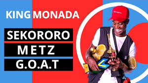 King Monada – Sekororo Metz (The Greatest Of All Time) mp3 ownload