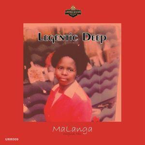 Legentic Deep – MaLanga mp3 download