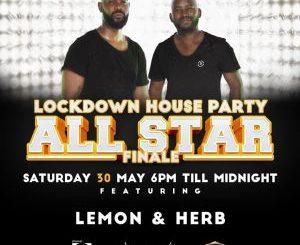 Lemon & Herb – Lockdown House Party (SET 2)