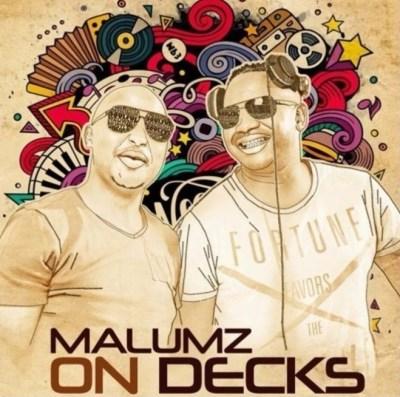 Malumz on Decks – House Mix (5 May 2020) Mp3 Download