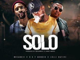 Mosankie – SOLO ft Lolli Native & B.O.Y Wonda