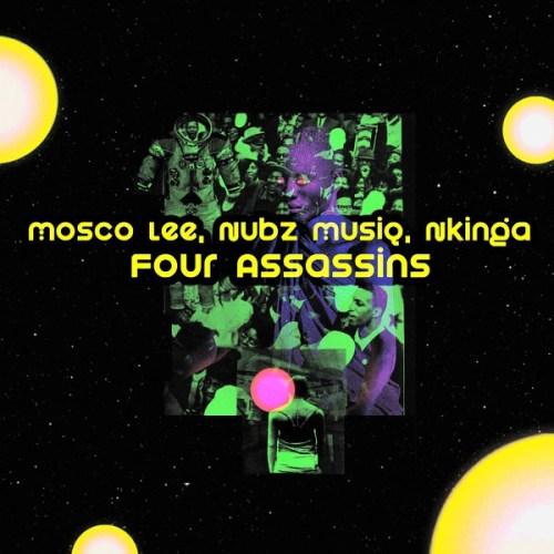Mosco Lee, Nubz MusiQ & Nkinga – Four Assassins mp3 download