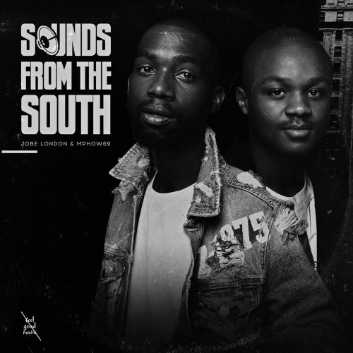 Mphow69 & Jobe London – Sounds from the South Zip download