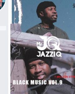 Mr.JazziQ – BlackMusic Vol.9 mp3 downlaod