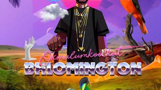 Okmalumkoolkat – Bhlomington album zip download
