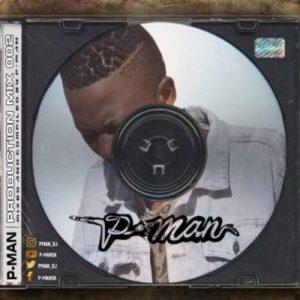 P-Man SA – Production Mix 002 Mp3 download
