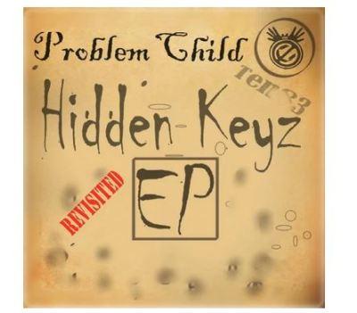 Problem Child Ten83 – Hidden Keys Revisited EP Zip Download