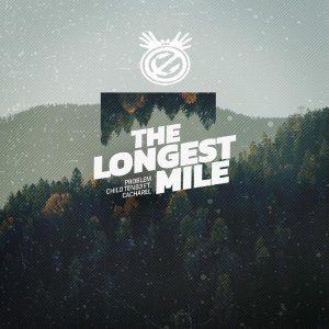 Problem Child Ten83 – The Longest Mile (DRMVL Mix) Ft. Cacharel mp3 download