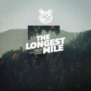 Problem Child Ten83 – The Longest Mile (DRMVL Mix) Ft. Cacharel mp3 download