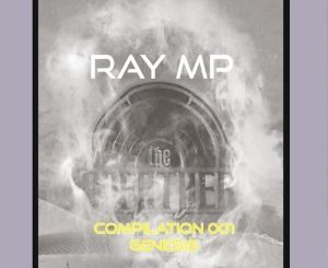 The Godfathers Of Deep House SA – The Genesis Compilation 001 with Ray MP