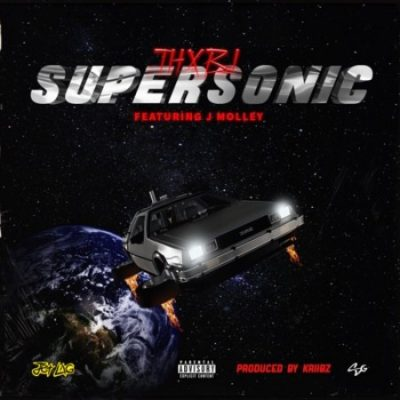 Thxbi ft J Molley – Supersonic lyrics