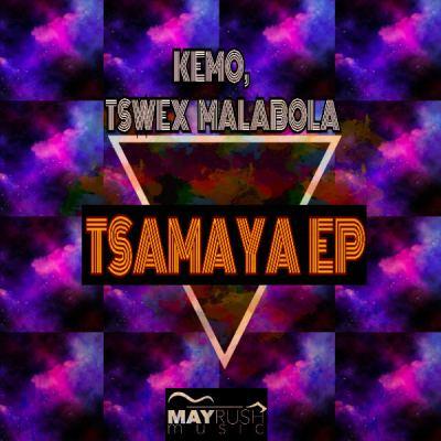 Tswex Malabola & KeMo – Tsamaya (Afro Mix) Mp3 download
